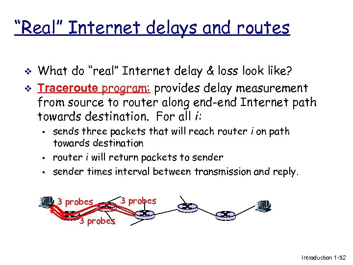 """Real"" Internet delays and routes v v What do ""real"" Internet delay & loss"