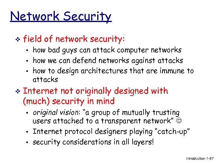 Network Security v field of network security: § § § v how bad guys