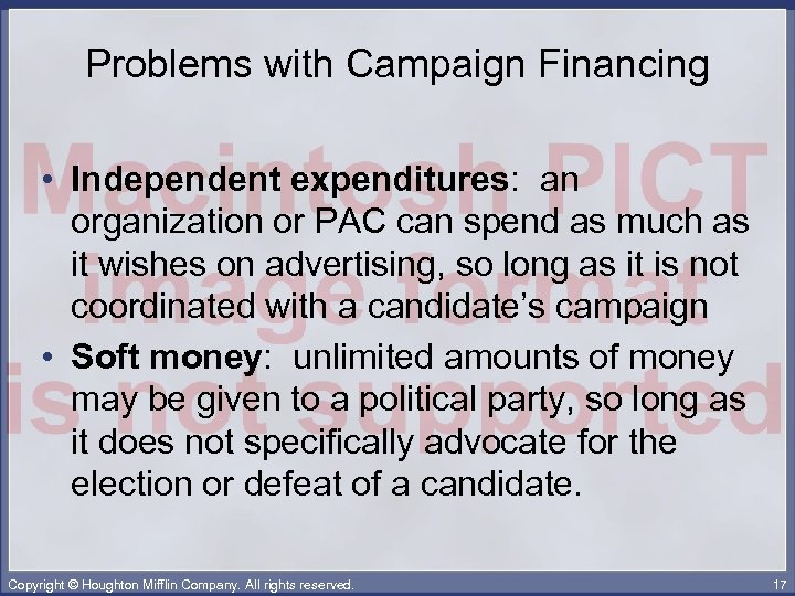 Problems with Campaign Financing • Independent expenditures: an organization or PAC can spend as