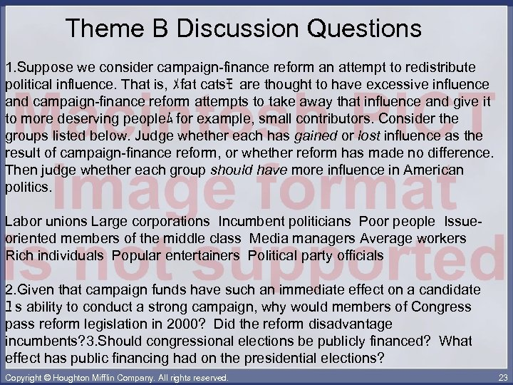 Theme B Discussion Questions 1. Suppose we consider campaign-finance reform an attempt to redistribute