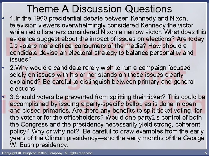 Theme A Discussion Questions • 1. In the 1960 presidential debate between Kennedy and