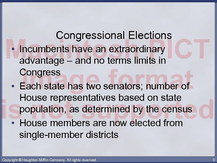 Congressional Elections • Incumbents have an extraordinary advantage – and no terms limits in