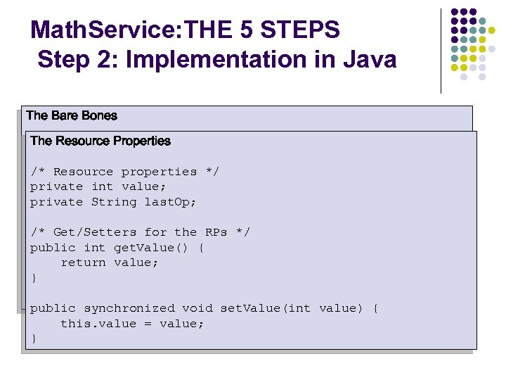 Math. Service: THE 5 STEPS Step 2: Implementation in Java The Bare Bones The