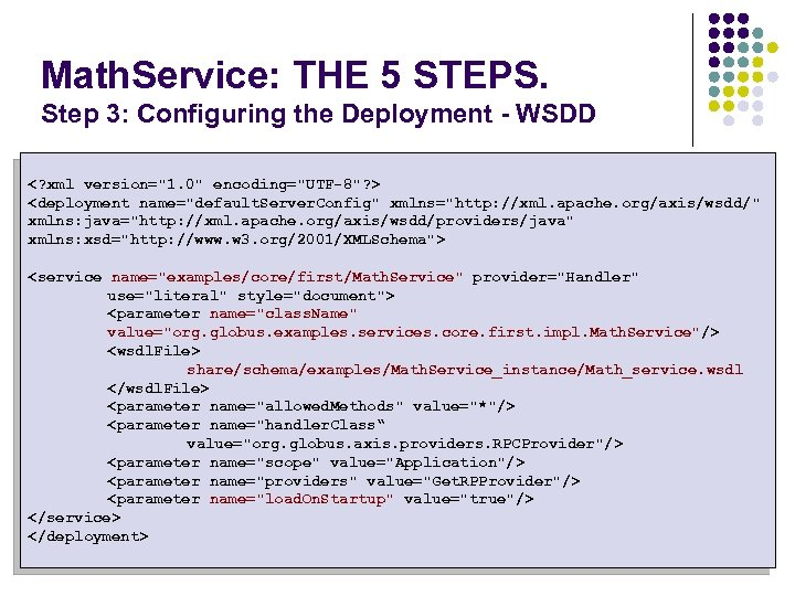 Math. Service: THE 5 STEPS. Step 3: Configuring the Deployment - WSDD <? xml