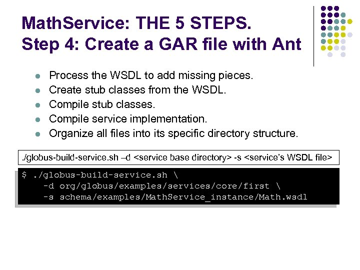 Math. Service: THE 5 STEPS. Step 4: Create a GAR file with Ant l