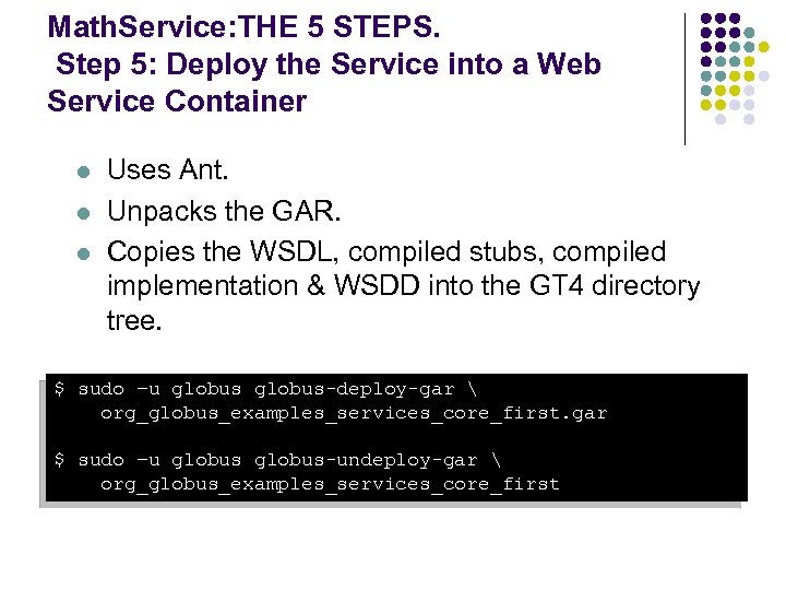 Math. Service: THE 5 STEPS. Step 5: Deploy the Service into a Web Service