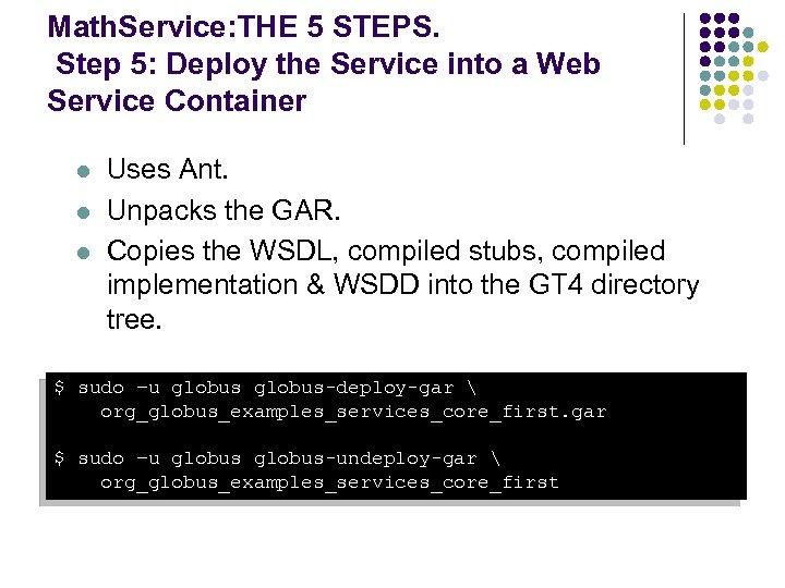 Math. Service: THE 5 STEPS. Step 5: Deploy the Service into a Web Service