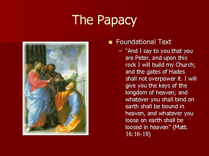 "The Papacy n Foundational Text – ""And I say to you that you are"