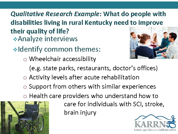 Qualitative Research Example: What do people with disabilities living in rural Kentucky need to
