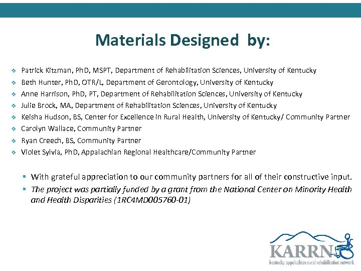 Materials Designed by: v v v v Patrick Kitzman, Ph. D, MSPT, Department of