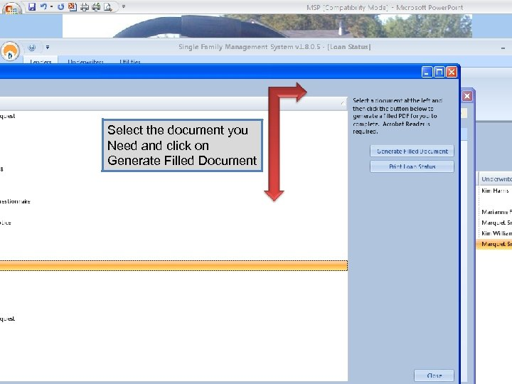Select the document you Need and click on Generate Filled Document