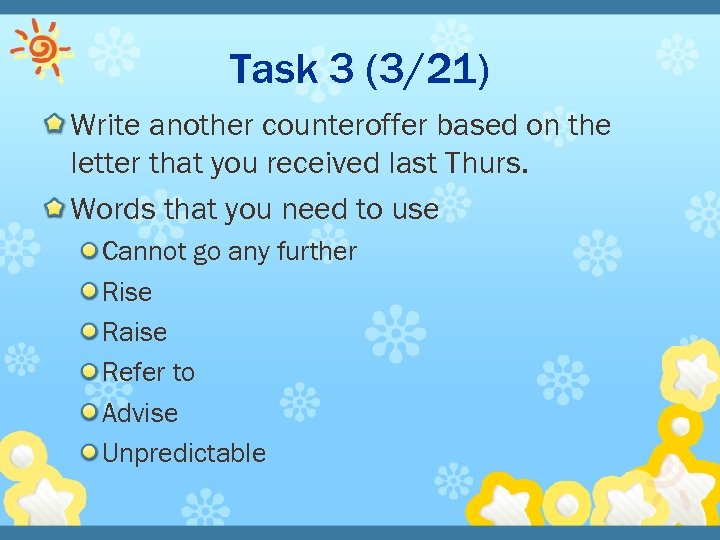 Task 3 (3/21) Write another counteroffer based on the letter that you received last