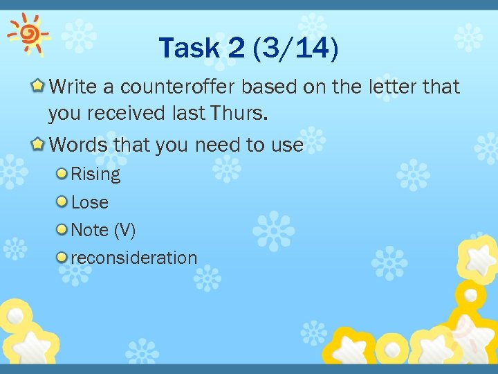 Task 2 (3/14) Write a counteroffer based on the letter that you received last