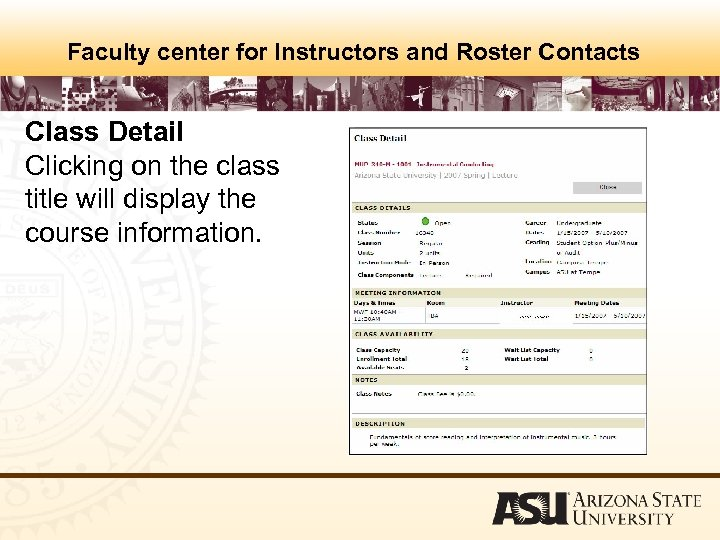 Faculty center for Instructors and Roster Contacts Class Detail Clicking on the class title
