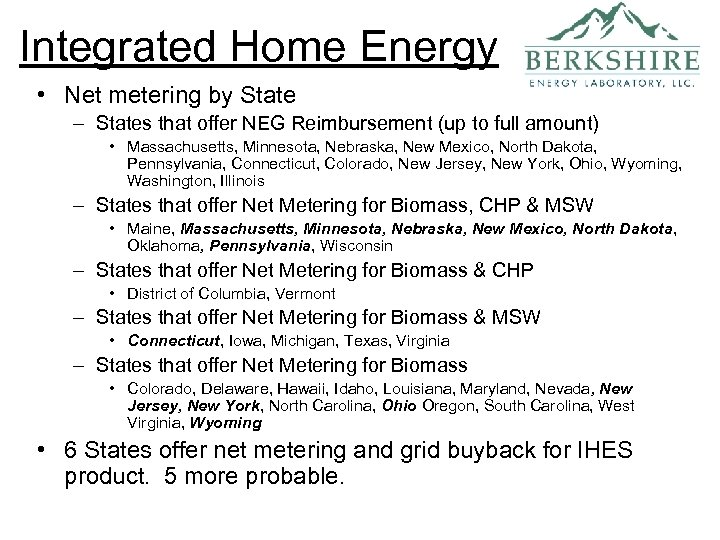 Integrated Home Energy • Net metering by State – States that offer NEG Reimbursement