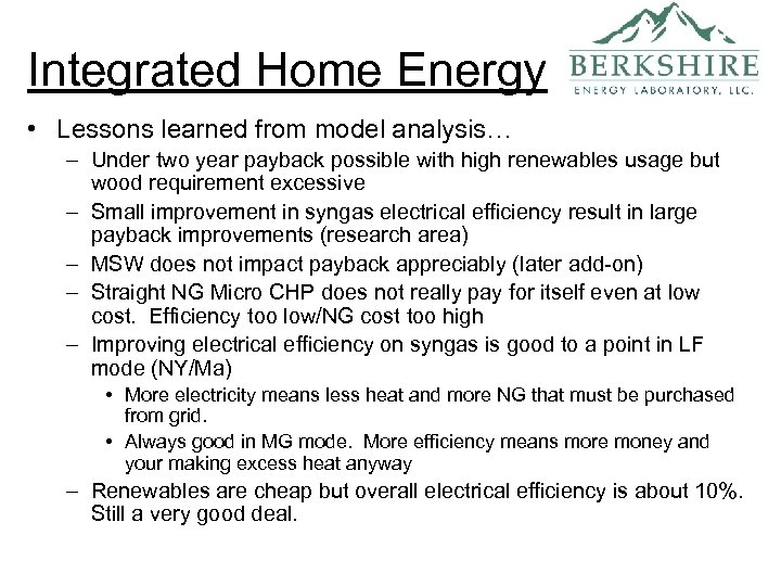 Integrated Home Energy • Lessons learned from model analysis… – Under two year payback
