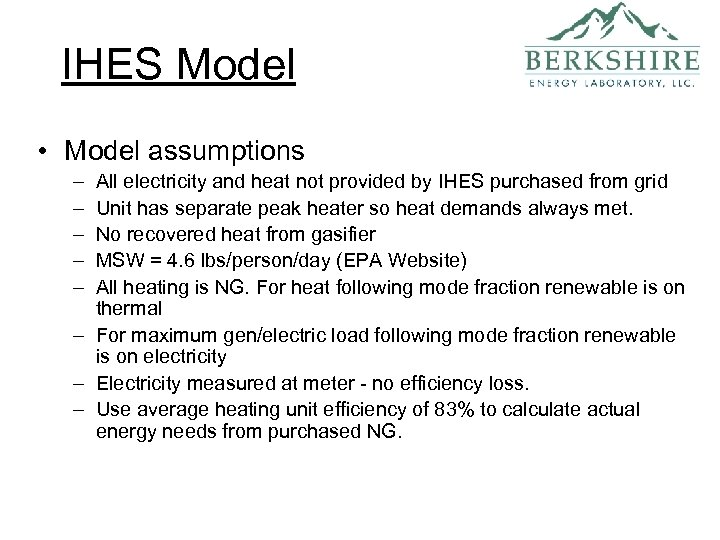 IHES Model • Model assumptions – – – All electricity and heat not provided