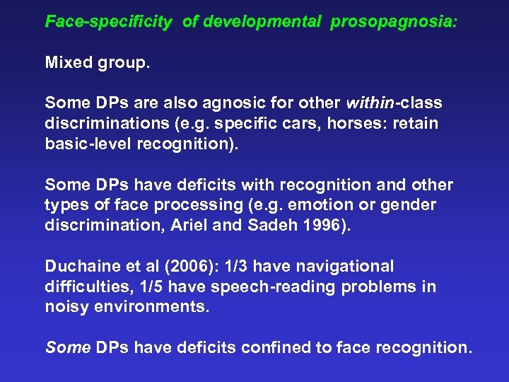 Face-specificity of developmental prosopagnosia: Mixed group. Some DPs are also agnosic for other within-class