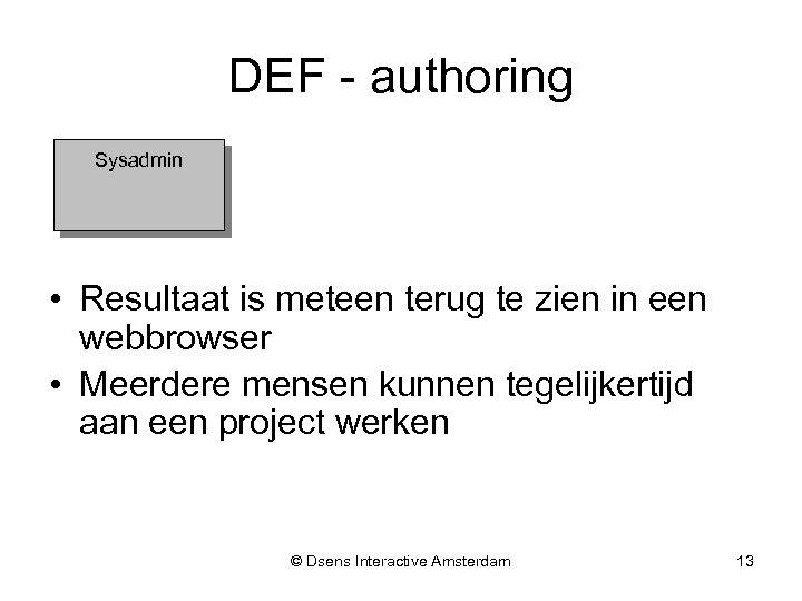 DEF - authoring Sysadmin • Resultaat is meteen terug te zien in een webbrowser