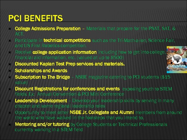 PCI BENEFITS College Admissions Preparation – Materials that prepare for the PSAT, & ACT.