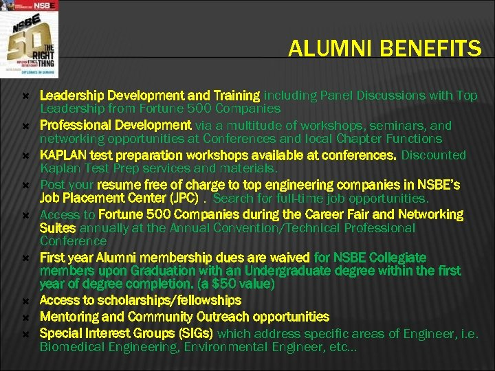 ALUMNI BENEFITS Leadership Development and Training including Panel Discussions with Top Leadership from Fortune