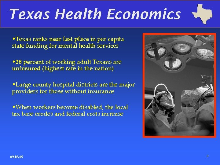 Texas Health Economics • Texas ranks near last place in per capita state funding