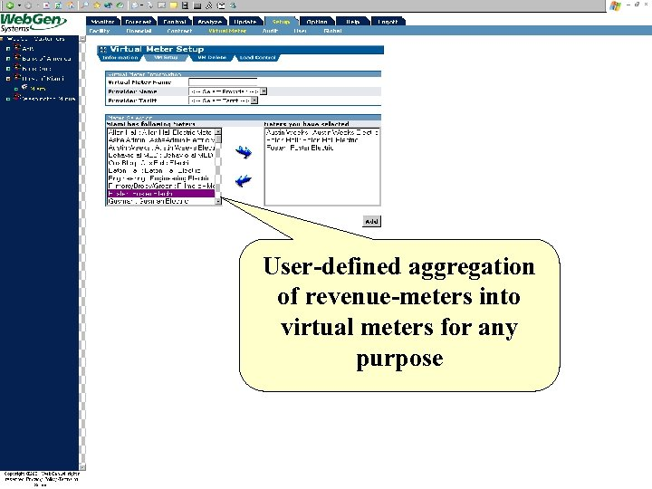 User-defined aggregation of revenue-meters into virtual meters for any purpose