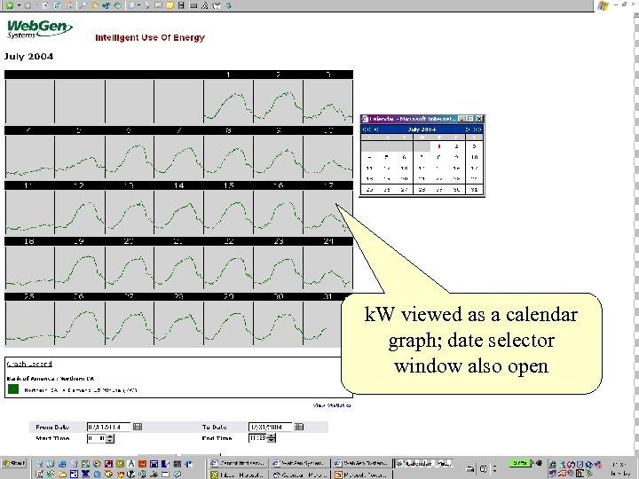 k. W viewed as a calendar graph; date selector window also open