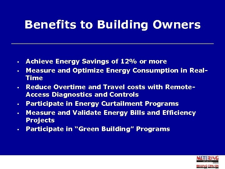 Benefits to Building Owners § § § Achieve Energy Savings of 12% or more