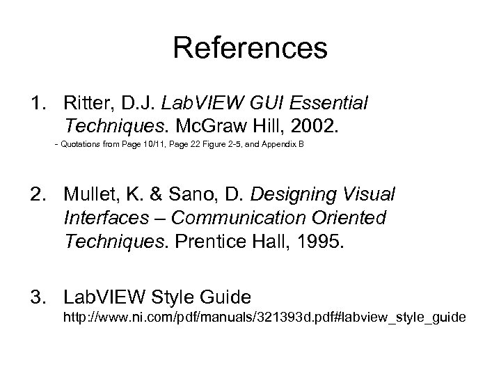 Graphical User Interfaces Andy Mayer References 1