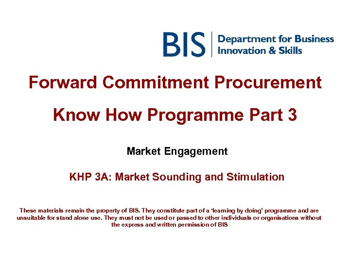 Forward Commitment Procurement Know How Programme Part 3 Market Engagement KHP 3 A: Market