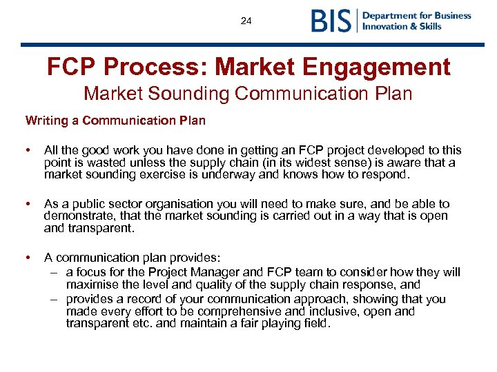 24 FCP Process: Market Engagement Market Sounding Communication Plan Writing a Communication Plan •