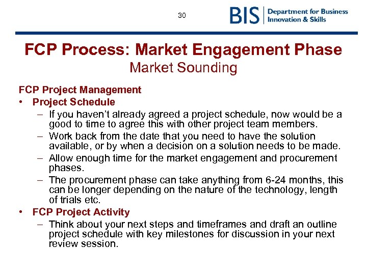 30 FCP Process: Market Engagement Phase Market Sounding FCP Project Management • Project Schedule