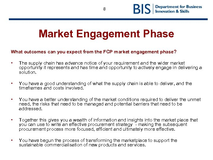 8 Market Engagement Phase What outcomes can you expect from the FCP market engagement