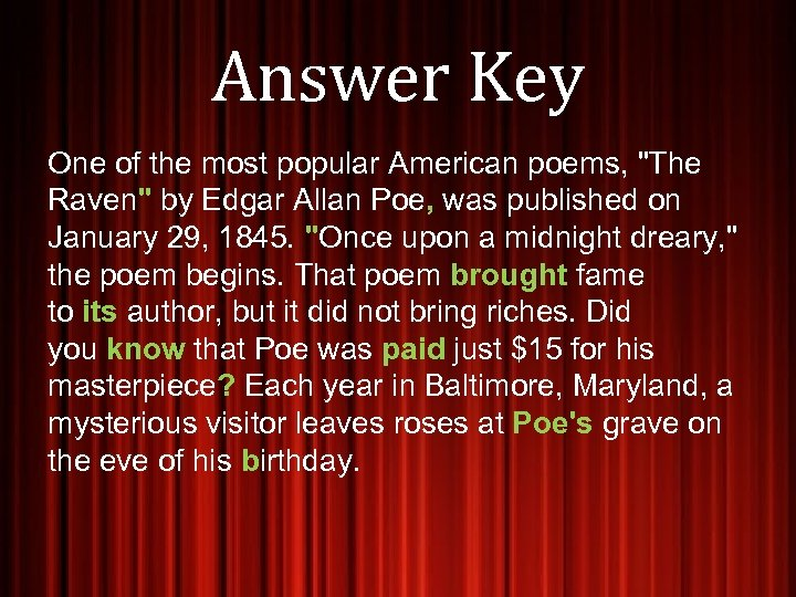 Answer Key One of the most popular American poems,
