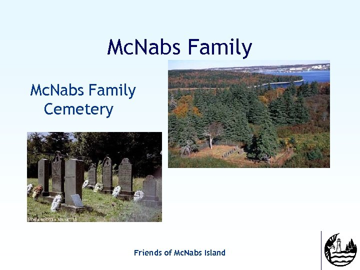 Mc. Nabs Family Cemetery Friends of Mc. Nabs Island