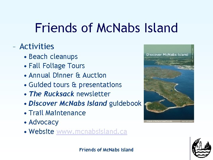 Friends of Mc. Nabs Island – Activities • Beach cleanups • Fall Foliage Tours