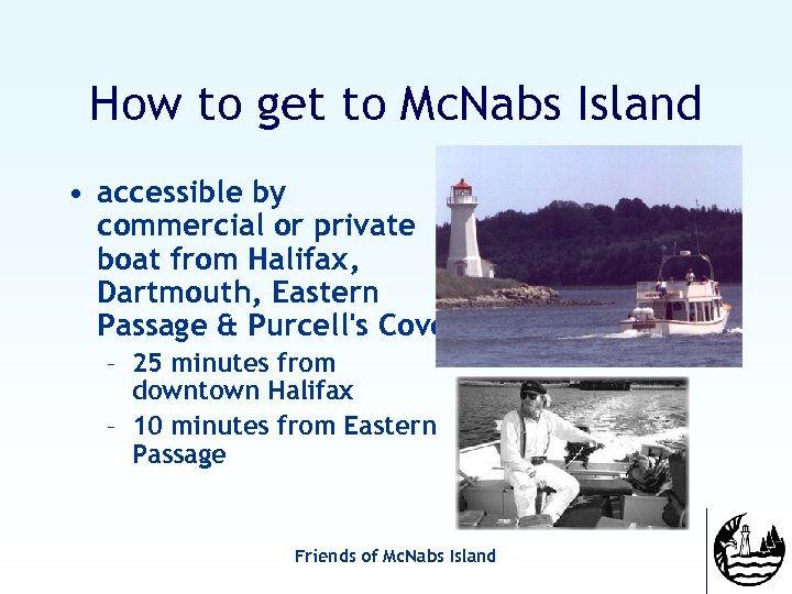 How to get to Mc. Nabs Island • accessible by commercial or private boat