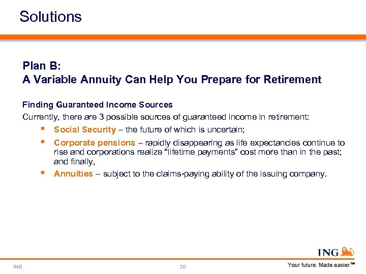 Solutions Plan B: A Variable Annuity Can Help You Prepare for Retirement Finding Guaranteed
