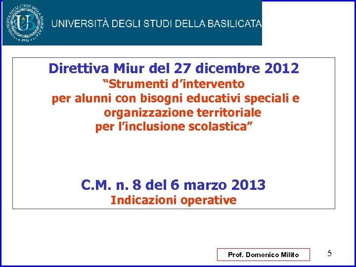 """Direttiva Miur del 27 dicembre 2012 """"Strumenti d'intervento per alunni con bisogni educativi speciali"""