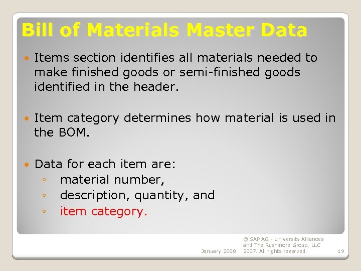 Bill of Materials Master Data Items section identifies all materials needed to make finished