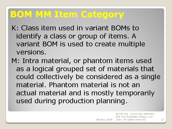 BOM MM Item Category K: Class item used in variant BOMs to identify a