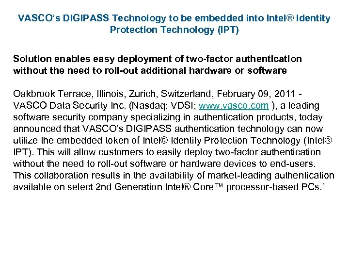 VASCO's DIGIPASS Technology to be embedded into Intel® Identity Protection Technology (IPT) Solution enables