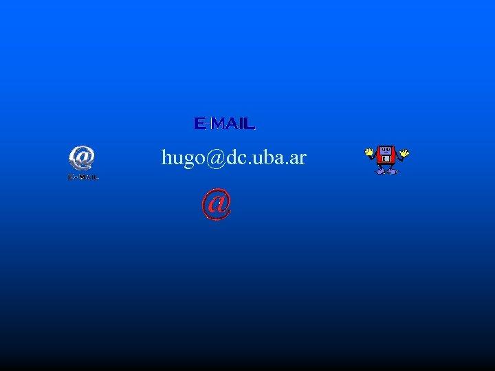 hugo@dc. uba. ar