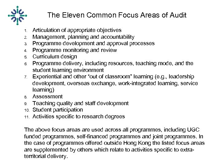 The Eleven Common Focus Areas of Audit 1. 2. 3. 4. 5. 6. 7.