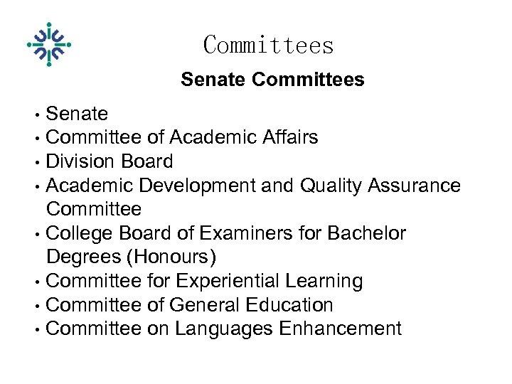 Committees Senate Committees • Senate • Committee of Academic Affairs • Division Board •