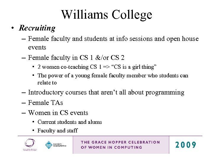 Williams College • Recruiting – Female faculty and students at info sessions and open