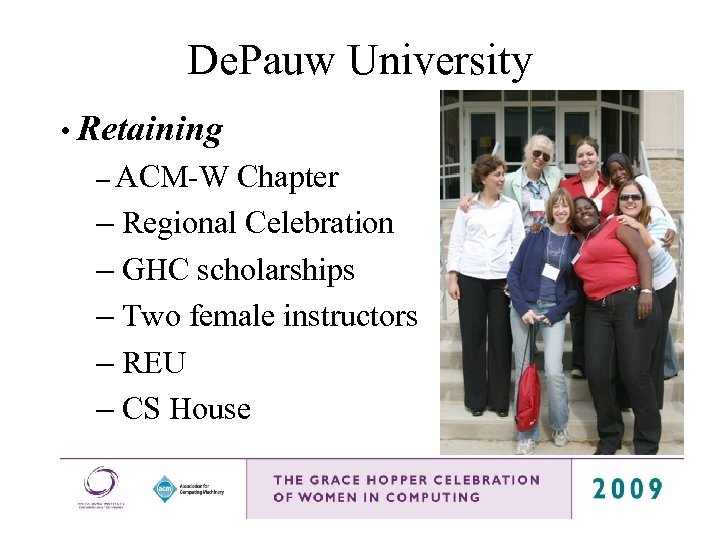 De. Pauw University • Retaining – ACM-W Chapter – Regional Celebration – GHC scholarships