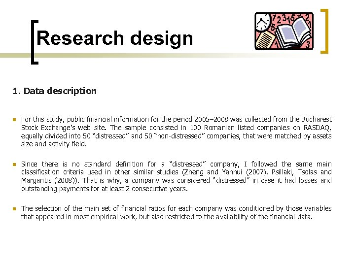 Research design 1. Data description n For this study, public financial information for the