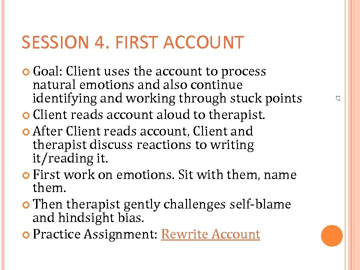 SESSION 4. FIRST ACCOUNT Goal: Client uses the account to process 17 natural emotions